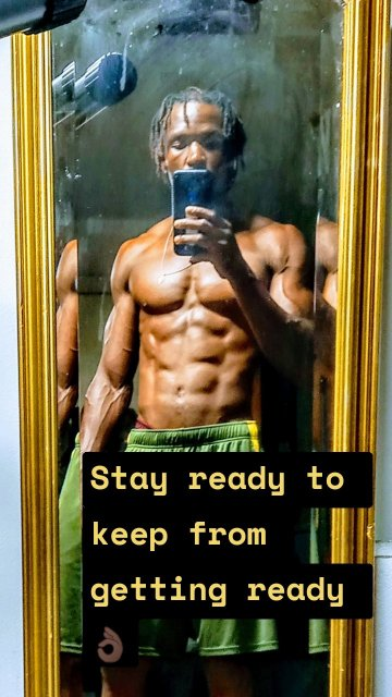 Stay ready to keep from getting ready 👌🏿